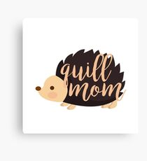 Quill Mom Canvas Print