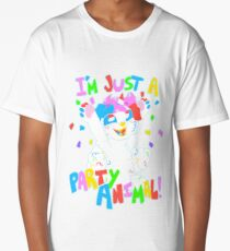 I'm Just a Party Animal! Long T-Shirt