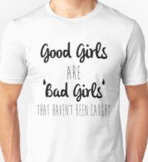Good Girls Unisex T-Shirt