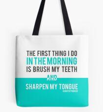 Sharpen My Tongue    Dorothy Parker Tote Bag