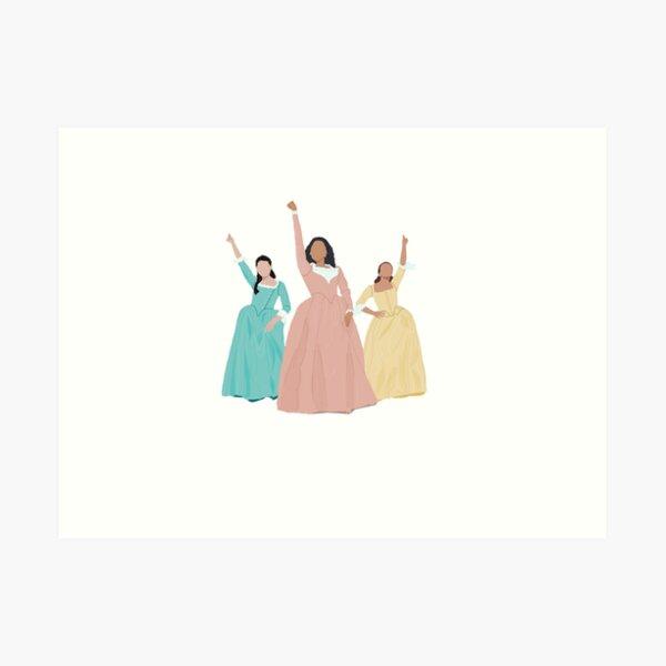 Schuyler Sisters! Art Print