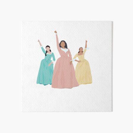 Schuyler Sisters! Art Board Print