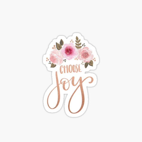 Floral Choose Joy Sticker