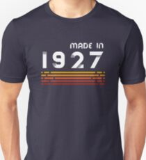 Made In 1927 T-Shirt Retro 90th Birthday Gift T-Shirt Unisex T-Shirt