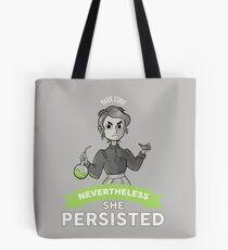 Marie Curie - Nevertheless, She Persisted Tote Bag