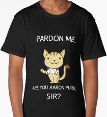 Cute Hamilton Cat Shirt, Pardon Me Are You Aaron Purr, Sir? Hamilcat Long T-Shirt