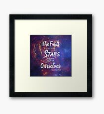The Fault is Not In Our Stars || Galaxy  Framed Print