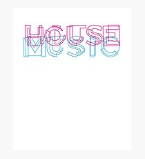 House Music - Cool Style typography Photographic Print