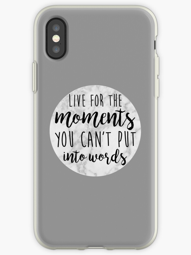 wholesale dealer 43744 9c3a6 'Live for the Moments you can't put into Words Inspirational Quote' iPhone  Case by Ashleylcoop