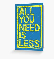 All You Need Is Less In Craft Stamp Yellow Ink Greeting Card