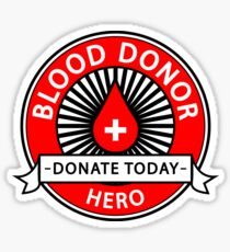 Blood Donor Hero - Donate Today Sticker