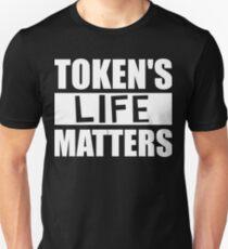 TOKENS LIFE MATTERS funny slogan black good people power cartoon member Unisex T-Shirt