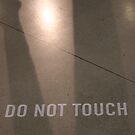 Do not touch ! by Pascale Baud