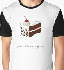 You Want A Piece Of Me? Graphic T-Shirt