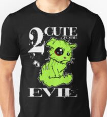 2 Cute to be Evil T-Shirt