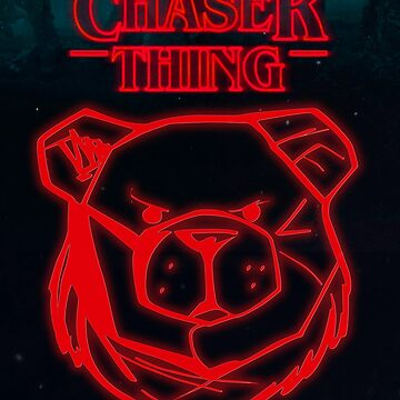 ROBUST Chaser stranger things by Robust