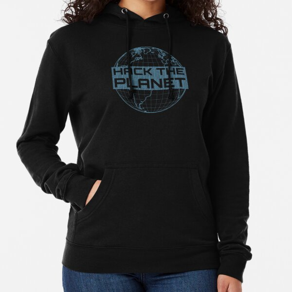 Hack the Planet - Blue Globe Design for Computer Hackers Lightweight Hoodie