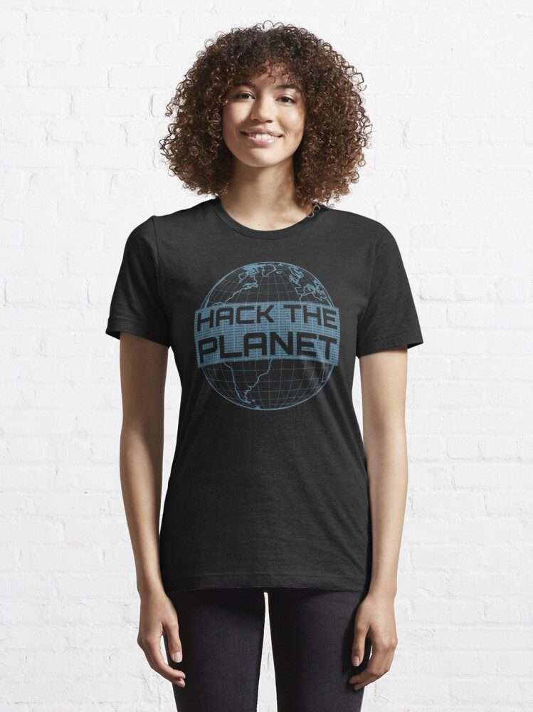 Alternate view of Hack the Planet - Blue Globe Design for Computer Hackers Essential T-Shirt