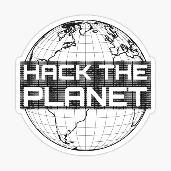 Hack the Planet - Dark Gray Globe Design for Computer Hackers Sticker