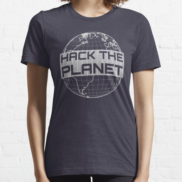 Hack the Planet - Light Gray Globe Design for Computer Hackers Essential T-Shirt