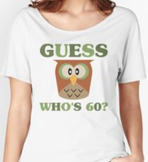 Guess Who's 60 Women's Relaxed Fit T-Shirt