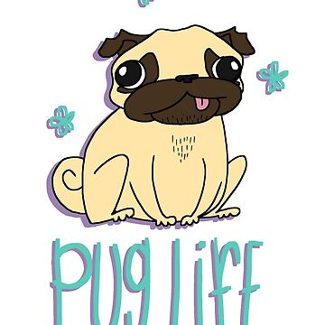 Pug Life by malkoh