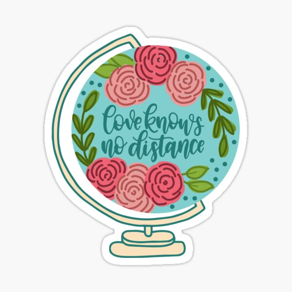 Love Knows No Distance Globe Sticker