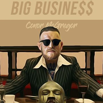 Big Business T-Shirt - Conor McGregor by Apparellel