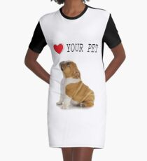 Love Your Pet Dog  Graphic T-Shirt Dress
