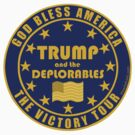 Trump And The Deplorables Victory Tour Pro Donald Trump by theartofvikki