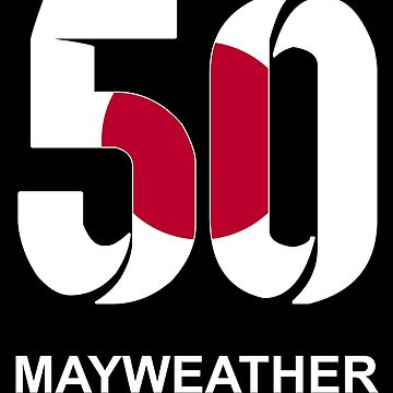 Mayweather 50 (JAPAN) by Apparellel