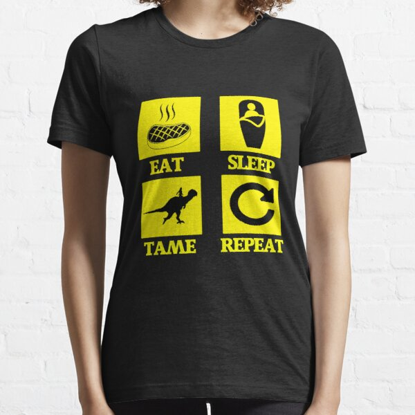 COMER DORMIR TAME REPETIR .. ¡PARA ARK SURVIVAL EVOLVED PRO GAMERS! Consigue el tuyo ahora !! Camiseta esencial