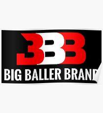 big baller brand Poster