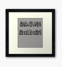 Raising Readers Framed Print