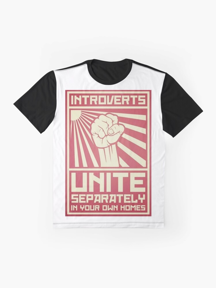 """""""Introverts - Unite! Separately... At Home..."""" T-shirt by ..."""