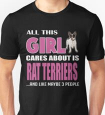 All This Girl Cares About Is Rat Terrier T-Shirt T-Shirt