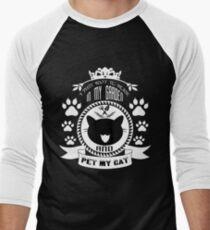 Work In My Garden And Pet My Cat T Shirt Men's Baseball ¾ T-Shirt