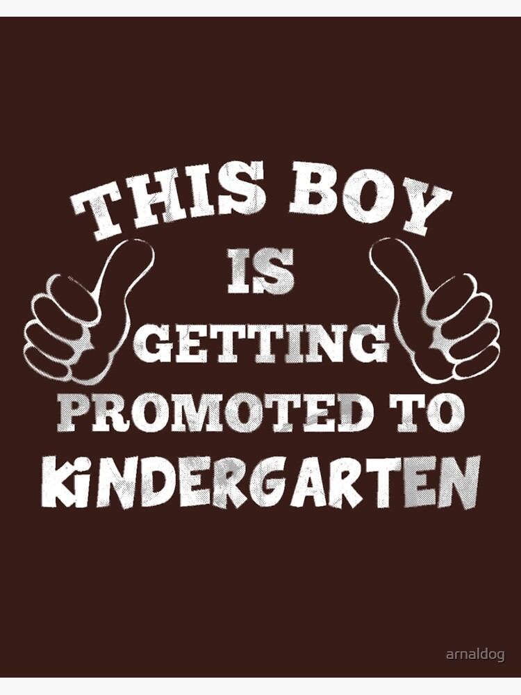 This Boy Is Getting Promoted To Kindergarten Kids Youth T-Shirt Tee Graduation
