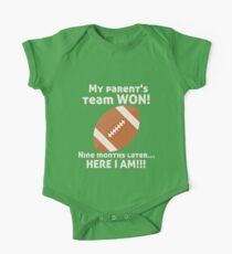 My Parent's Football Team Won Now Here I Am! Birth Announcement Kids Clothes