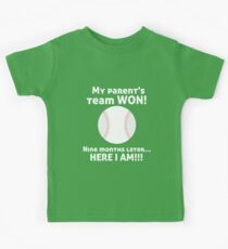 My Parent's Baseball Team Won Now Here I Am! Birth Announcement Kids Clothes