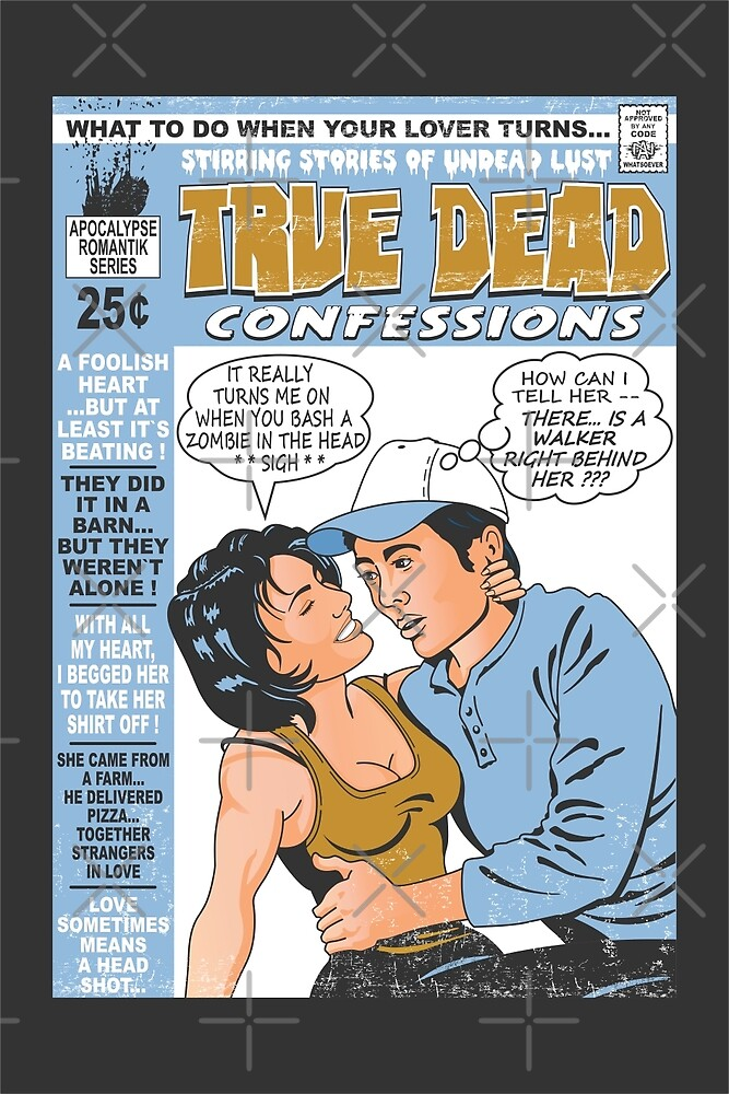 True Dead Confessions by JohnnyMacK