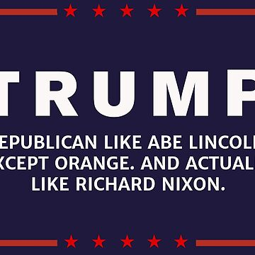 Anti-Trump Lincoln Like Nixon by Sub-cdteFrankie