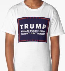 Anti-Trump Putin Elected You Long T-Shirt