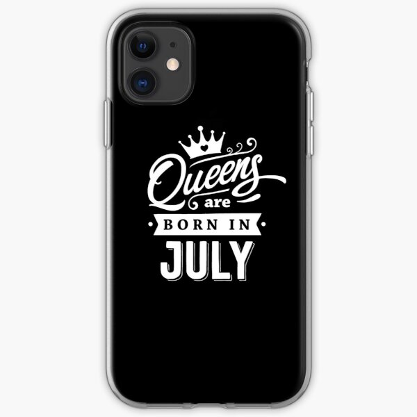Queens are born in July - White on Black, Colorable Design! iPhone Soft Case