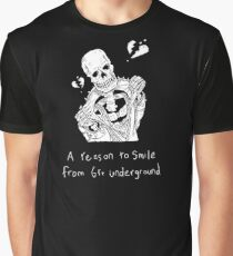 A reason to smile from 6ft Underground Graphic T-Shirt