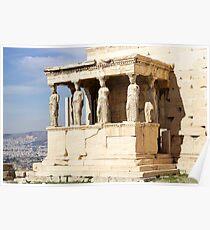 Erechtheion, Acropolis, Athens, Greece, UNESCO word heritage site Poster