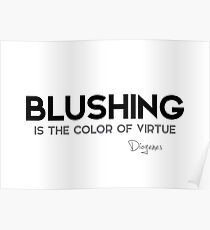 blushing, virtue - diogenes  Poster