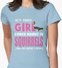 All This Girl Cares About Is Squirrel Passion Animal T-Shirt T-Shirt