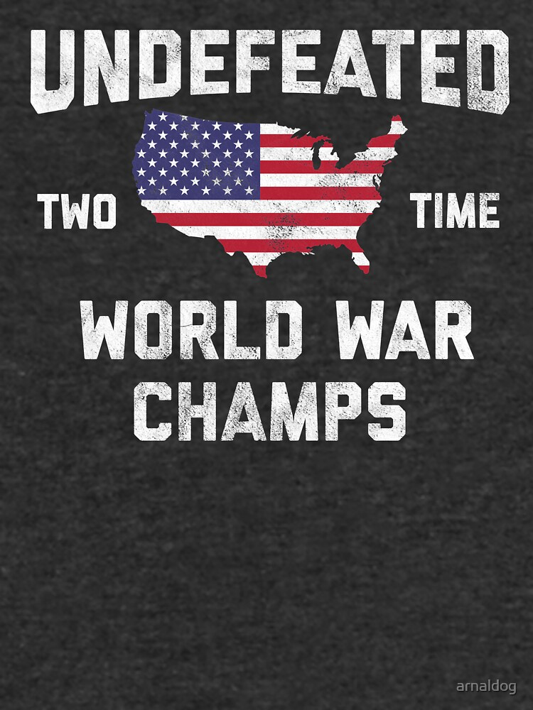 194228e6 WW1 & WW2 World War Champions 4th of July Novelty Gift Shirt For Men, Women