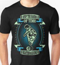 Stop Hands Of Time Go Skateboarding Outdoors Shirt T-Shirt  T-Shirt